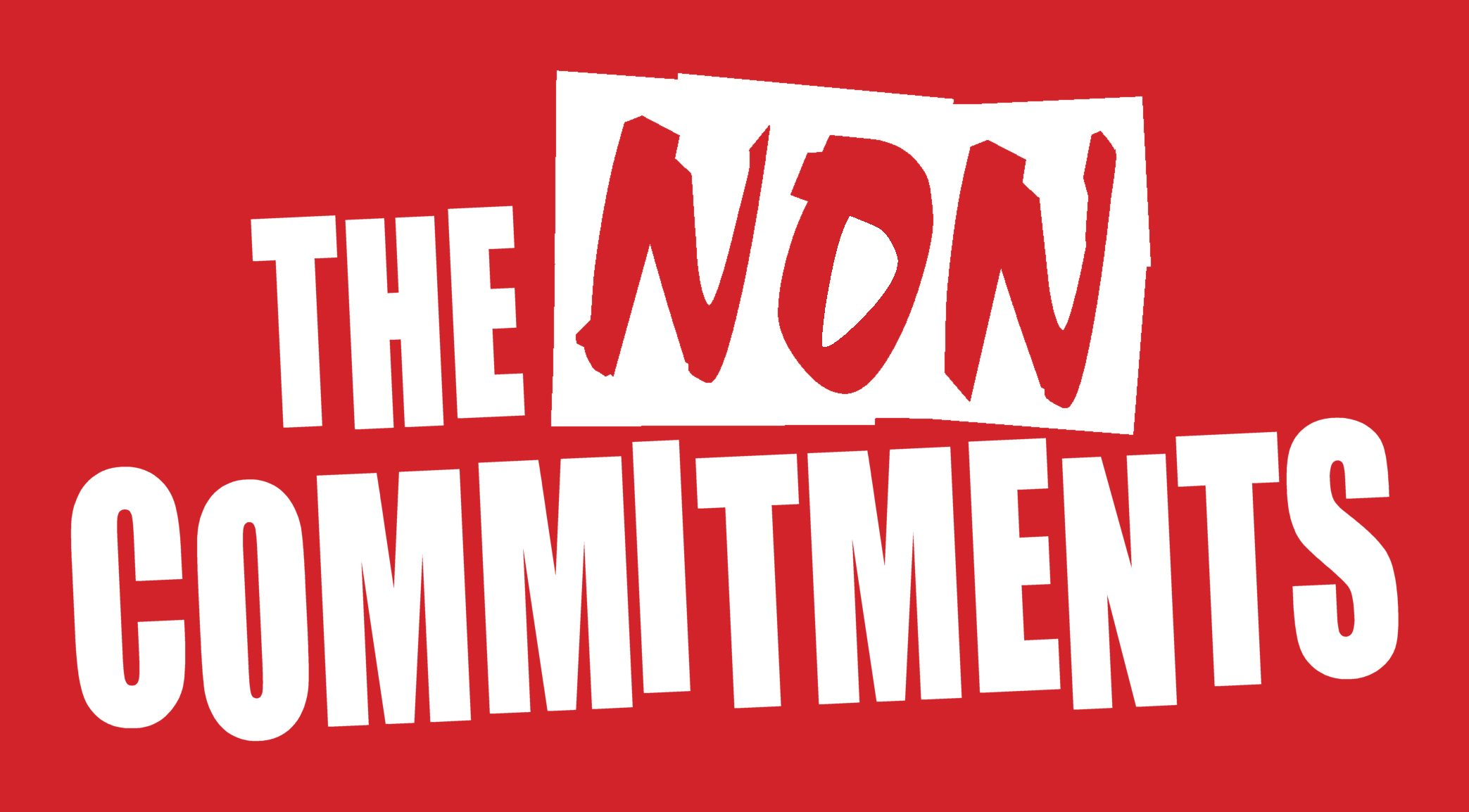 The Non-Commitments